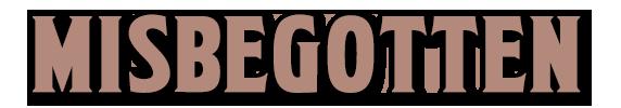 Misbegotten Website Logo in Chocolate Brown